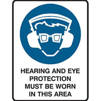 BRADY MANDATORY SIGN HEARING AND EYE PROTECTION MUST BE WORN IN THIS AREA 450 X 300MM POLYPROPYLENE