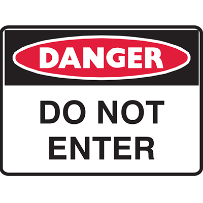 BRADY DANGER SIGN DANGER DO NOT ENTER 450 X 300MM POLYPROPYLENE
