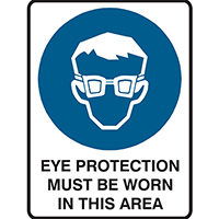 BRADY MANDATORY SIGN EYE PROTECTION MUST BE WORN IN THIS AREA 450 X 300MM POLYPROPYLENE