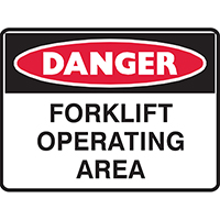 BRADY DANGER SIGN FORKLIFT OPERATING AREA 450 X 300MM POLYPROPYLENE