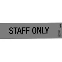 APLI STAFF ONLY SELF ADHESIVE SIGN SILVER